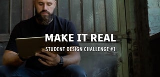 Make it Real Student Design Challenge