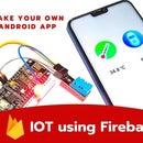 NodeMcu+MIT App Inventor+Google Fire Database