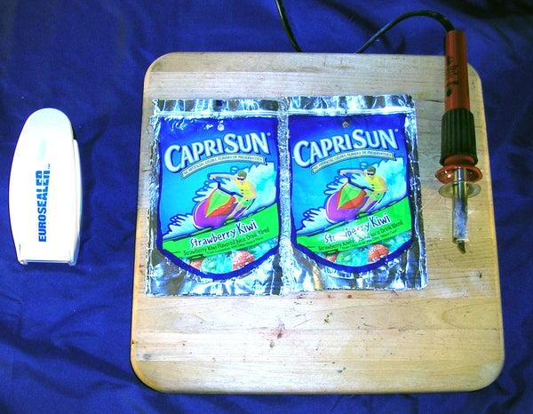 Welding Capri Sun Pouches