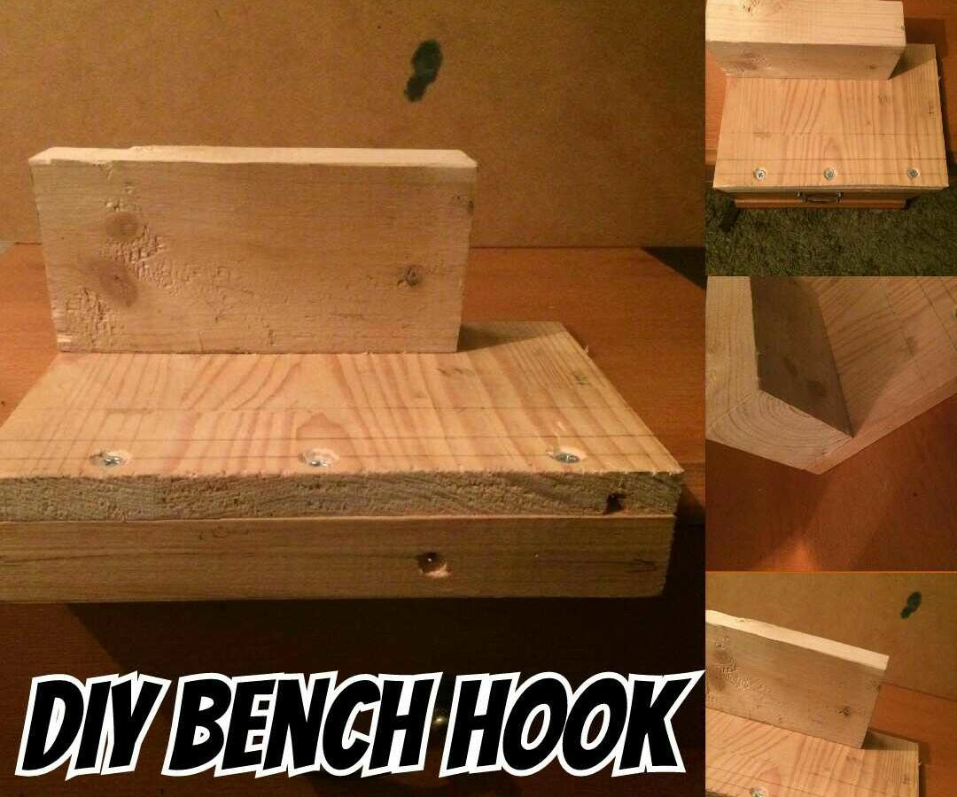 DIY Bench Hook