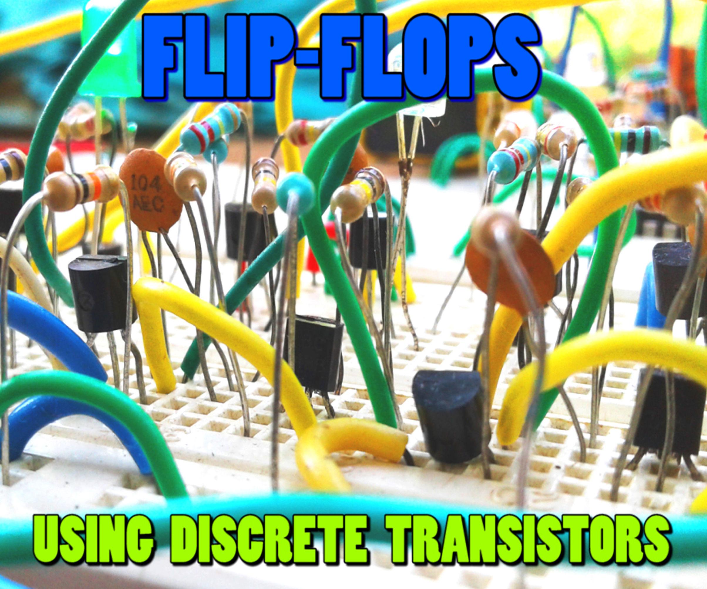 Flip-Flops Using Discrete Transistors