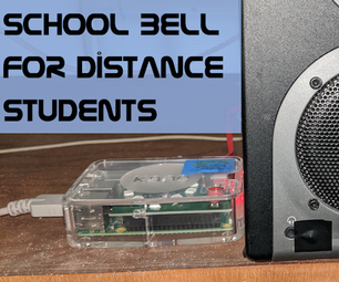 School Bell for Distance Students