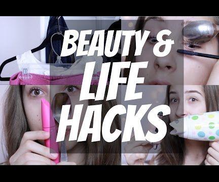 Life and Beauty Hacks