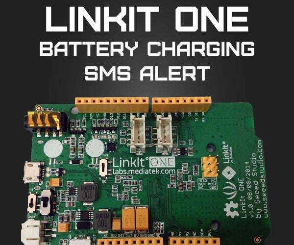 LinkIt ONE Battery Charging SMS Alert