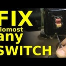 FIX Almost Any Switch for Pennies