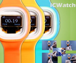 ICWatch: DIY Your Unique Wearable Smart Watch
