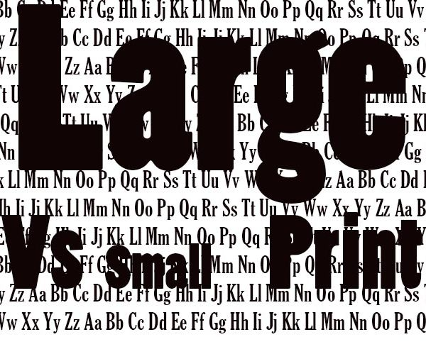 Can You Read Large or Small Print Faster?