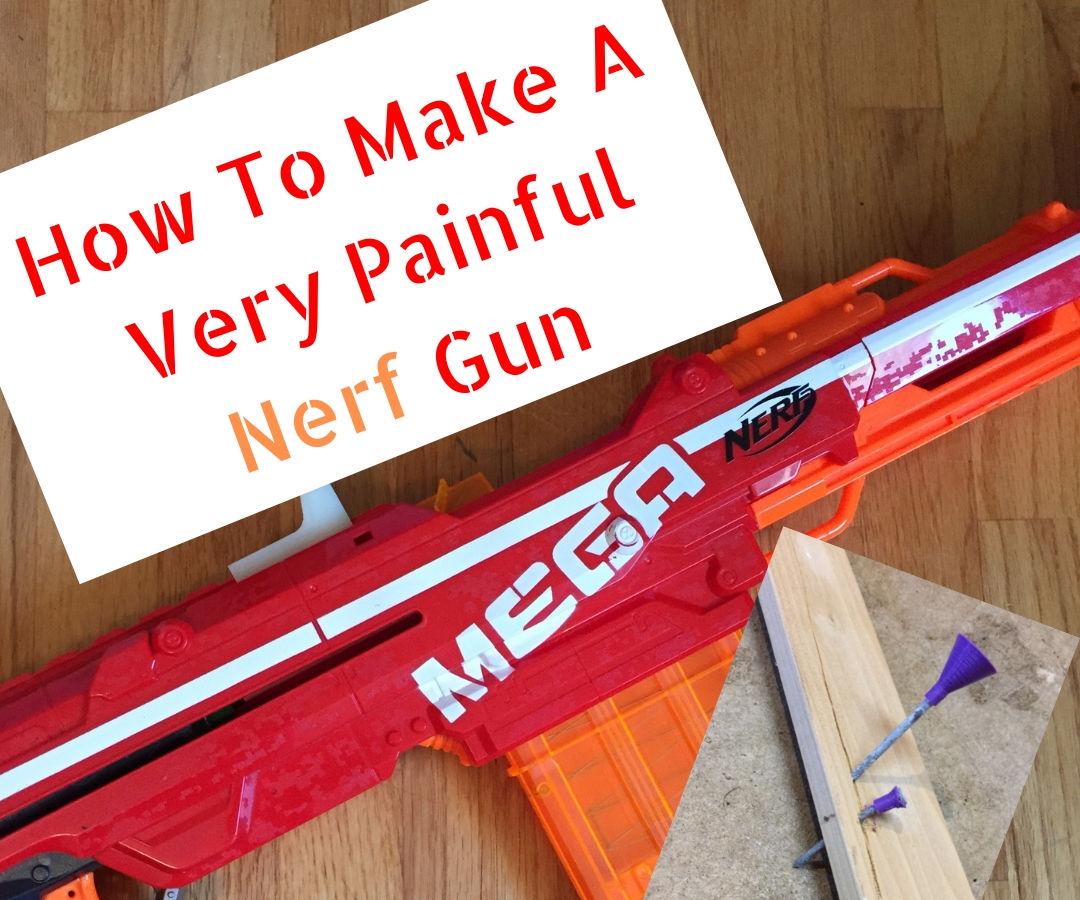 Killer Nerf Gun Diy
