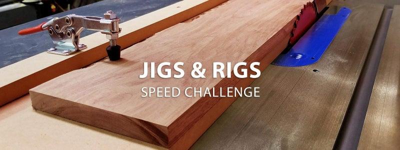 Jigs & Rigs Speed Challenge