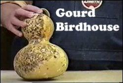 Make a Gourd Bird House