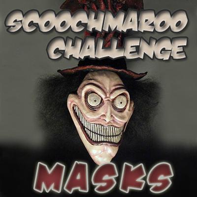 Scoochmaroo Challenge: Masks