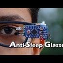 Anti-Sleep Glasses