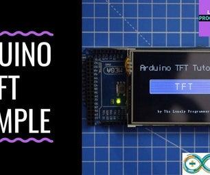 Arduino TFT Interfacing Basics
