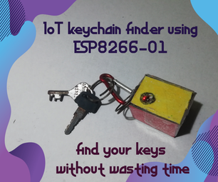 IoT Keychain Finder Using ESP8266-01