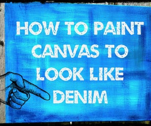 How to Paint a Canvas to Look Like Denim