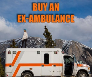How to Buy an Ex-Ambulance
