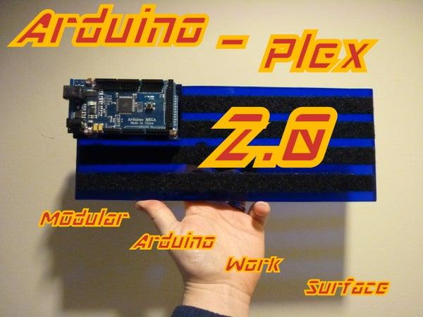 Arduino-plex 2.0: Modular Plexiglas Arduino Work Surface