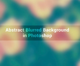 Abstract Blurred Background in Photoshop
