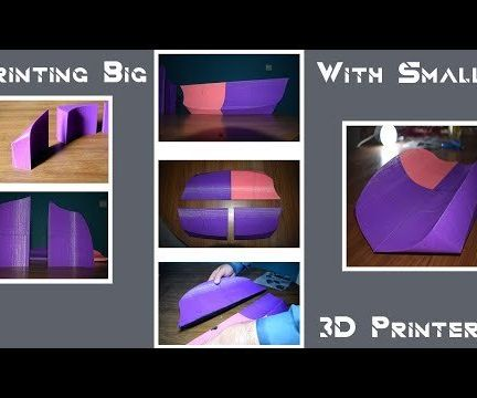 Printing Large With Small 3d Printer