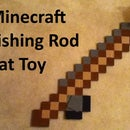 "Minecraft Fishing Rod Cat Toy - Adjustable ""line"" length!"