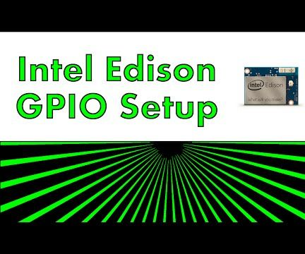Intel Edison - GPIO Setup and Scripting