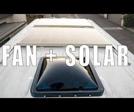 How to Install a Roof Fan and Solar Panels on Your Camper Van