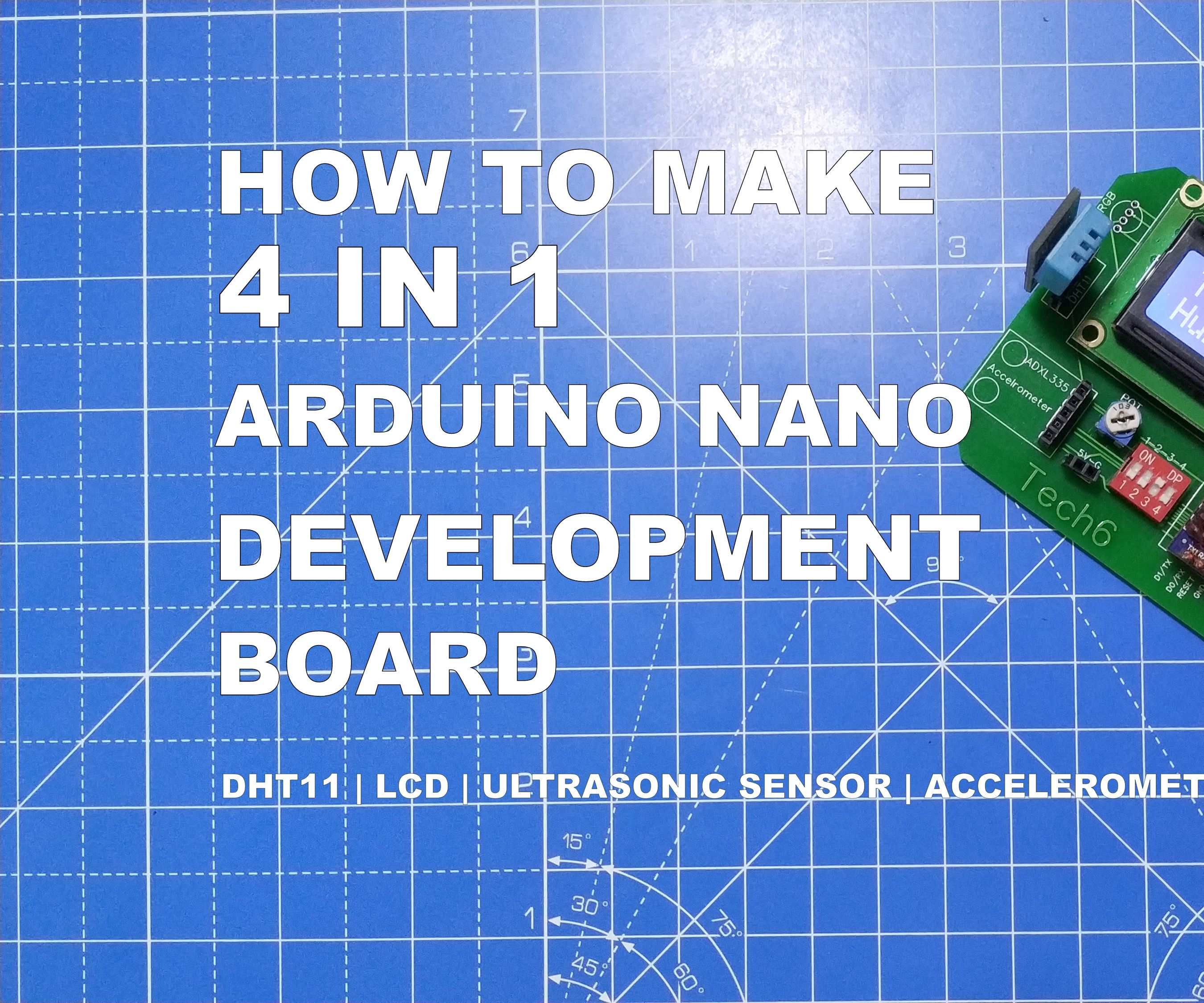How to Make 4-in-1 Arduino Nano Development Board