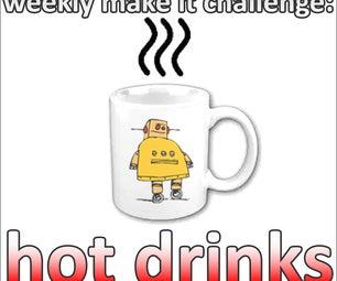Weekly Make It Challenge: Hot Drinks