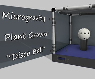 "Microgravity Plant Grower ""Disco Ball"""