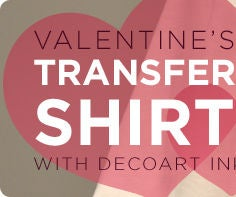 Valentine's Day Transfer Shirt