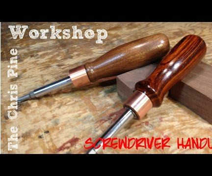 How to make Wooden Screw Driver Handles