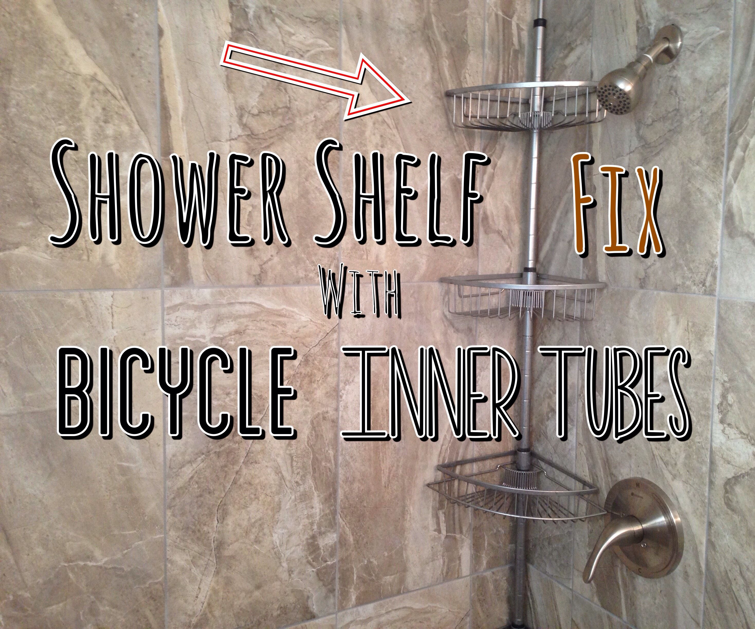 Shower Shelf Fix With Bicycle Inner Tubes