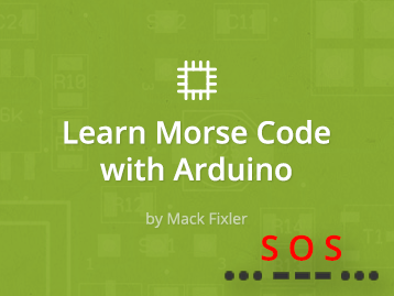 Learn Morse Code With Arduino