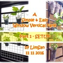 A Simple & Easy Window Vertical Farm - Part 1 SETUP