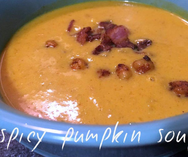 Spicy Pumpkin Soup With Bacon and Spicy Fried Chickpeas