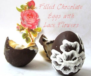 Filled Chocolate Eggs With Lace Flowers