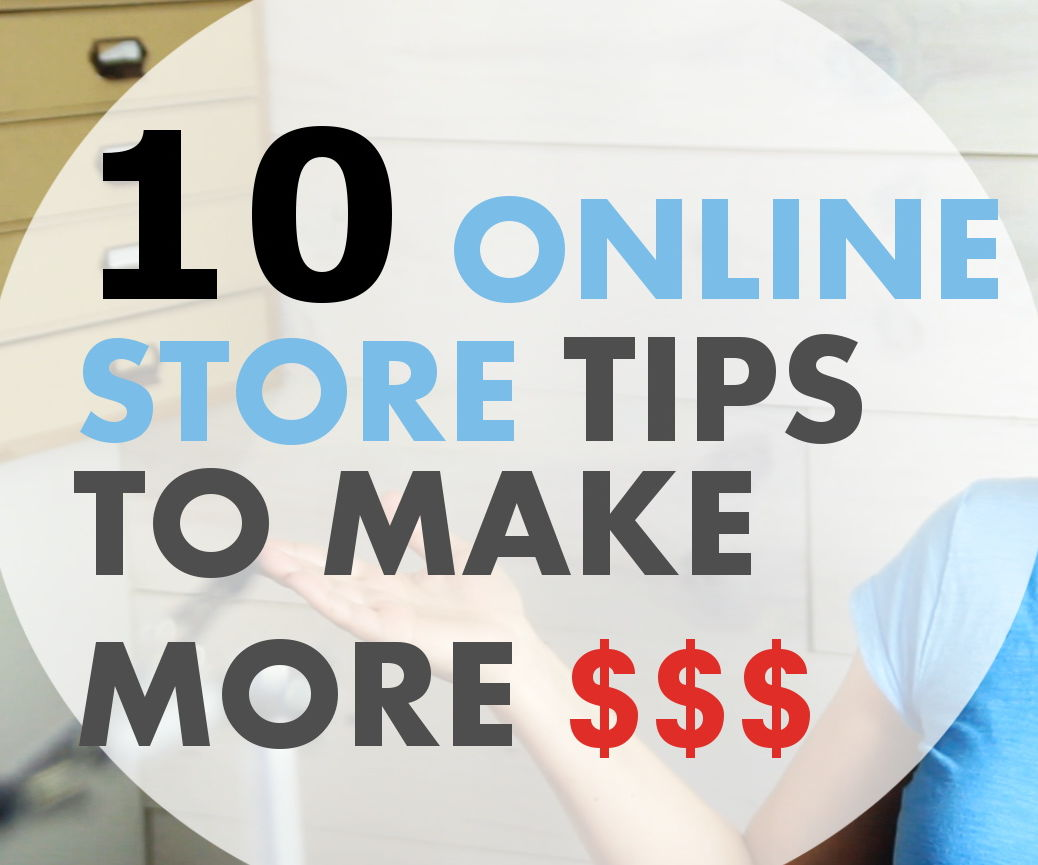 10 Online Store Tips to Make More $$$ on YouTube
