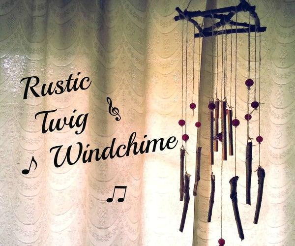DIY Twig Windchime