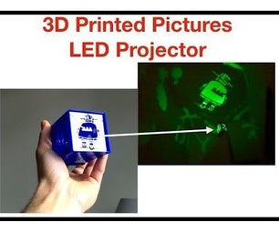 3D Printed Pictures LED Projector