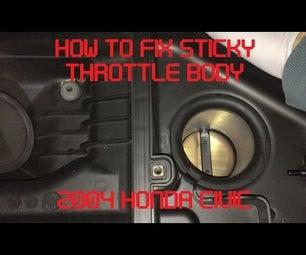 Tutorial: Fix Sticky Throttle Body on 2004 Honda Civic