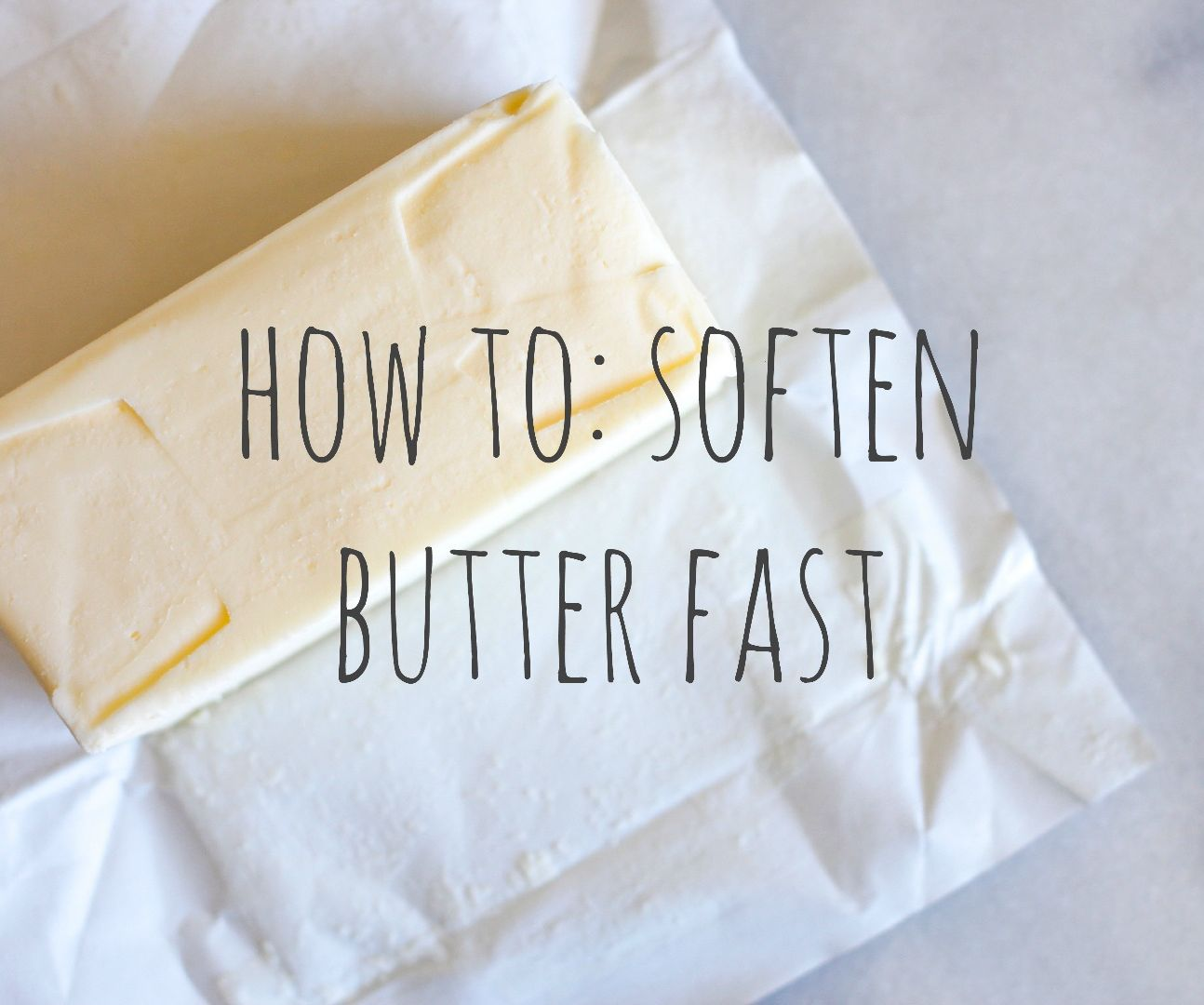 how to soften butter fast