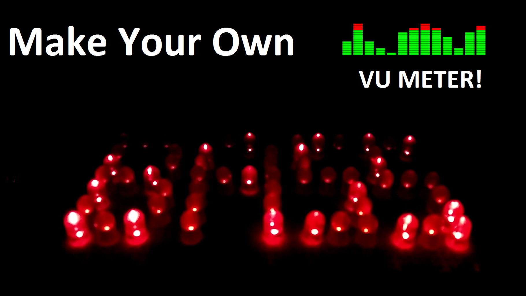 Make Your Own Awesome VU Meter!