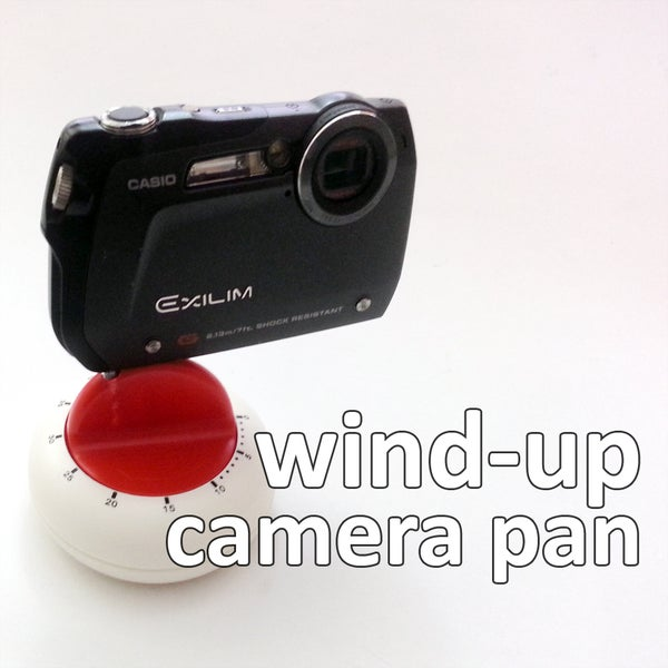 Wind Up Camera Pan