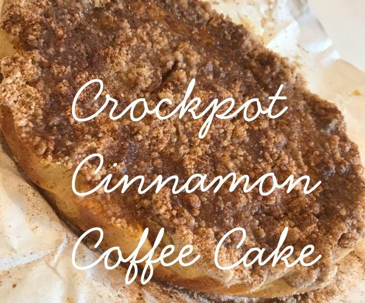 Crock Pot Cinnamon Coffee Cake