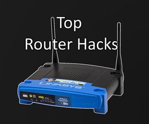 Top Router Hacks / Tricks
