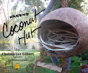 Coconut Hut | a Home for Birds & Creatures