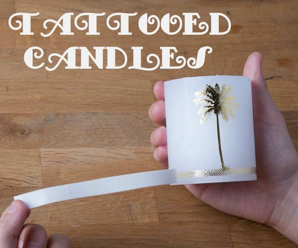 Tattooed Candles