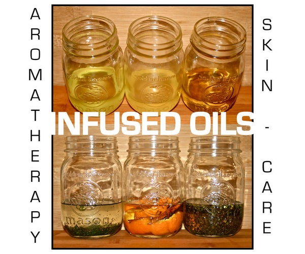 Infused Oils for Aromatherapy & Skincare