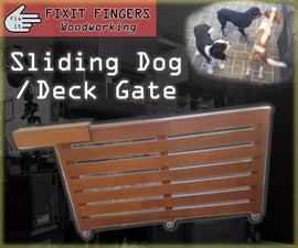 DIY Sliding Deck / Dog Gate