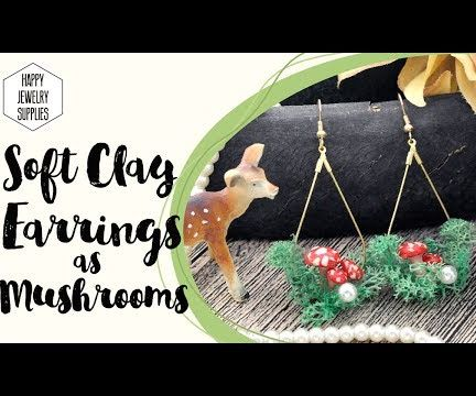 DIY Tutorial - How to Make Mushrooms Earrings With Soft Clay!??